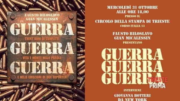 """Fausto Biloslavo e Gian Micalessin presentano il libro reportage """"Guerra, guerra, guerra"""""""