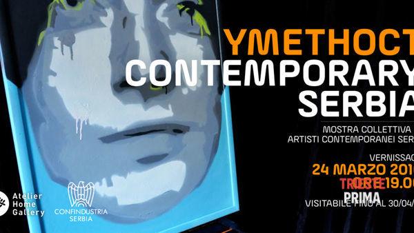 Ymethoct, Contemporary Serbia: dal 24 marzo la mostra collettiva di artisti serbi