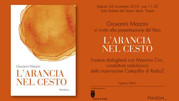 """""""L'arancia nel cesto"""", il libro di Giovanni Marzini che racconta 50 anni di giornalismo"""