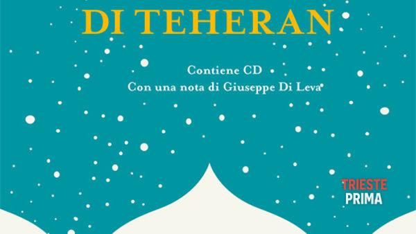 """""""Noi donne di Teheran"""", presentazione del libro di Sabahi"""