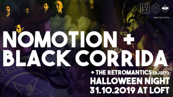 Halloween al Loft con i live dei Nomotion e Black Corrida, poi dj set fino a notte fonda con The Retromantics