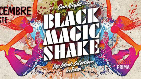 """Black Magic Shake, regalo natalizio della crew: martedì 22 dicembre """"one night"""" al Mandracchio"""