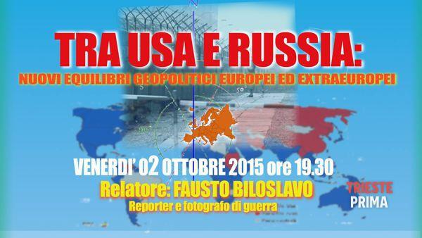 """Tra Usa e Russia: nuovi equilibri"": ne discute venerdì 2 ottobre Trieste Pro Patria"