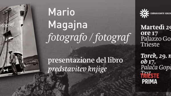 """Presentazione del libro """"Mario Magajna fotografo"""""""